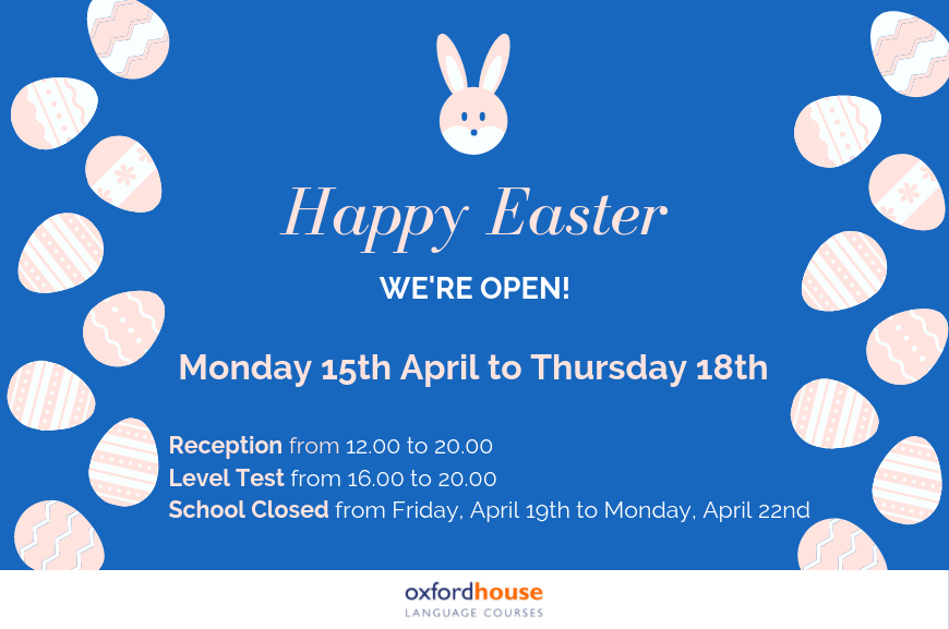Easter Timetable | Oxford House Barcelona