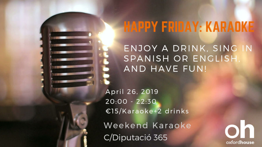 Happy Friday Karaoke | Oxford House Barcelona