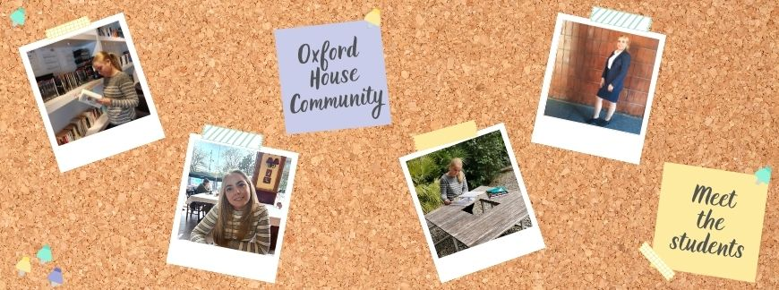 Oxford House Community - Meet the students