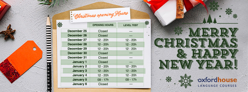 Oxford House Barcelona - Christmas Opening Hours