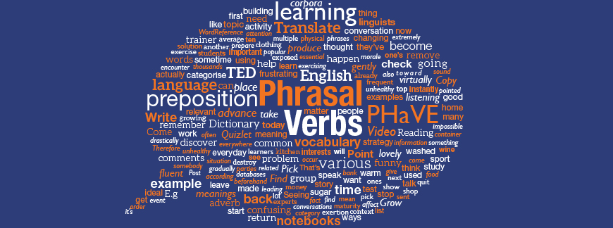 Phrasal Verbs you should know - Oxford House Barcelona